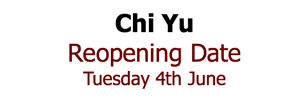 Chi Yu Reopen Date