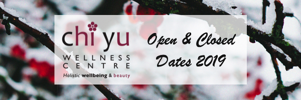 Open & Closed Dates at Chi Yu over the Holiday Period 2019