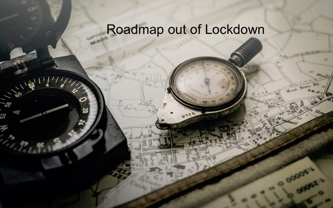 Roadmap Out of Lockdown